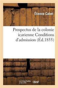 Prospectus de la Colonie Icarienne Conditions d'Admission