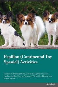 Papillon Continental Toy Spaniel Activities Papillon Activities (Tricks, Games & Agility) Includes