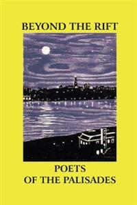Beyond the Rift: Poets of the Palisades
