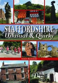 Staffordshire UnusualQuirky