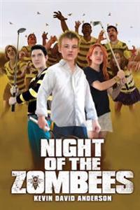 Night of the Zombees: School and Library Edition