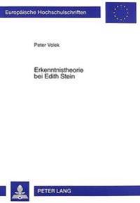 Erkenntnistheorie Bei Edith Stein: Metaphysische Grundlagen Der Erkenntnis Bei Edith Stein Im Vergleich Zu Husserl Und Thomas Von Aquin