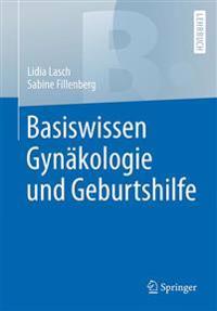Basiswissen Gynakologie Und Geburtshilfe