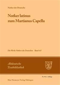 notker Latinus  Zum Martianus Capella