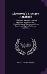 Livermore's Trustees' Handbook