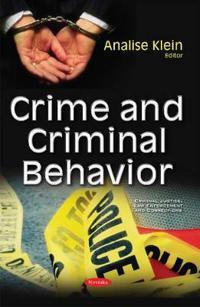 Crime and Criminal Behavior