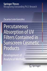 Percutaneous Absorption of Uv Filters Contained in Sunscreen Cosmetic Products
