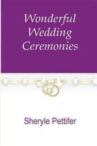 Wonderful Wedding Ceremofnies