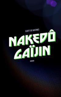 Nakedô Gaïjin