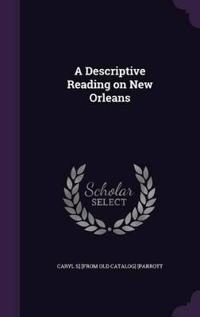 A Descriptive Reading on New Orleans