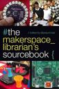 #the makerspace_librarian's sourcebook{