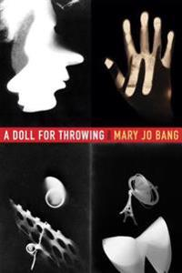 A Doll for Throwing: Poems