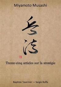 Trente-Cinq Articles Sur La Strategie