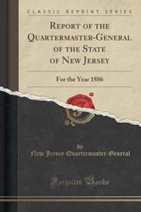 Report of the Quartermaster-General of the State of New Jersey
