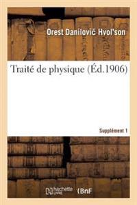 Traite de Physique. Supplement 1
