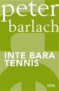 Inte bara tennis