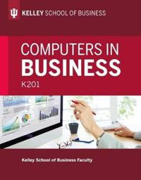 Computers in Business: K201