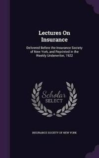 Lectures on Insurance