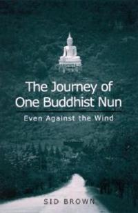 The Journey of One Buddhist Nun