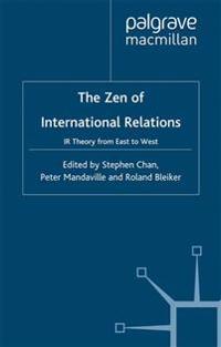 The Zen of International Relations