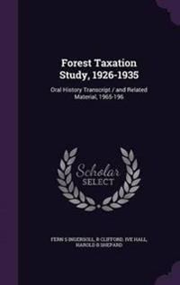 Forest Taxation Study, 1926-1935