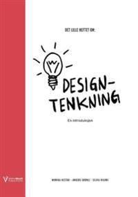 Det Lille Heftet Om Designtenkning