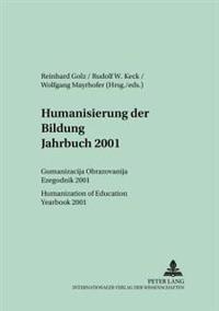 Humanisierung Der Bildung- Jahrbuch 2001: Гуманиза&#10 Образо&#107