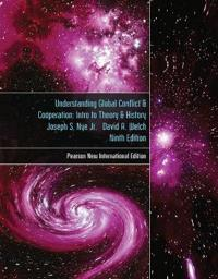 Understanding Global Conflict and Cooperation: Pearson New International Edition