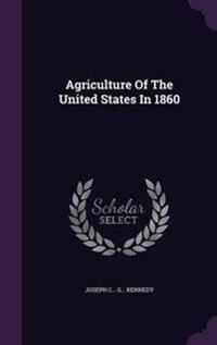 Agriculture of the United States in 1860