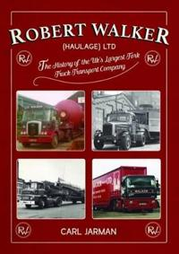 Robert Walker (Haulage) Ltd: The History of the UK's Largest Fork Truck Transport Company