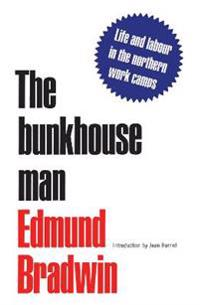 The Bunkhouse Man