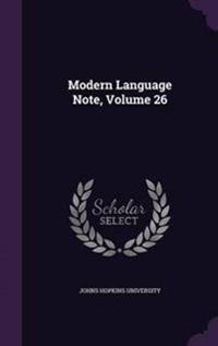 Modern Language Note, Volume 26