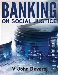 Banking on Social Justice