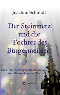 Der Steinmetz Und Die Tochter Des Burgermeisters