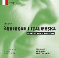 Libers övningar i italienska: Muntlig kommunikation - Steg 1-2