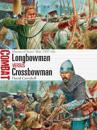 Longbowman Vs Crossbowman: Hundred Years' War 1337-60