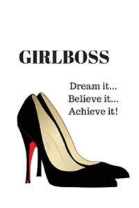 Girlboss - Journal: 100 Lined Pages for Inspration, Writing, Poetry, Daily Planning and Much More