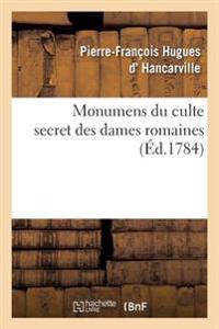 Monumens Du Culte Secret Des Dames Romaines