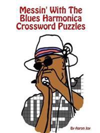 Messin' with the Blues Harmonica Crossword Puzzles