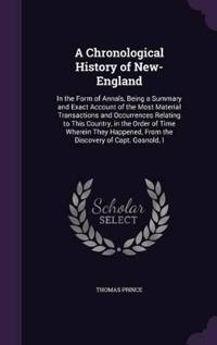 A Chronological History of New-England