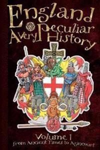 England - a very peculiar history