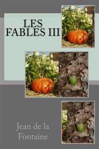 Les Fables III