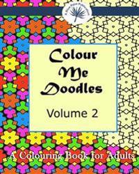 Colour Me Doodles: Volume 2