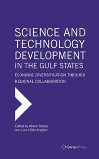 Science and Technology Development in the Gulf States