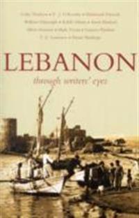 Lebanon: Through Writers' Eyes