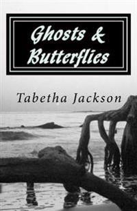 Ghosts & Butterflies