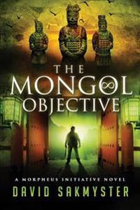The Mongol Objective