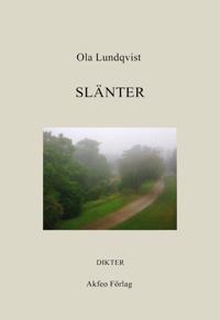 Slänter : dikter