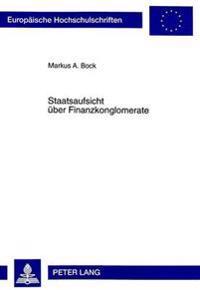 Staatsaufsicht Ueber Finanzkonglomerate