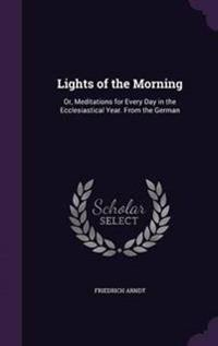 Lights of the Morning